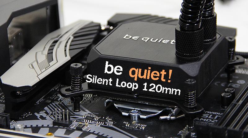 รีวิวชุดน้ำ AIO เย็นๆ จากค่าย be quiet! รุ่น Silent Loop 120mm