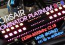 รีวิว CORSAIR DOMINATOR PLATINUM RGB DDR4-3000 16GB-KIT