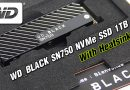 รีวิว WD BLACK SN750 NVMe SSD 1TB With Heatsink