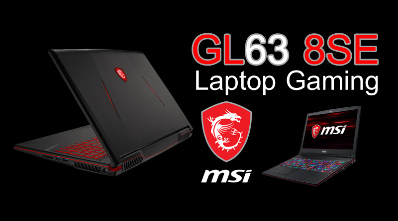 รีวิว MSI Gaming Notebook GL65-8SE