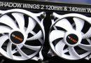 รีวิวพัดลมสุดเงียบ be quiet! Shadow Wings 2 120mm & 140mm Quiet Fan