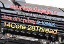 ยักษ์เล็ก ASRock X299M Extreme4 ตัวแรง ไม่แพงอย่างที่คิด พิชิต Core i9-10940X 14C/28T ได้สบาย !!!