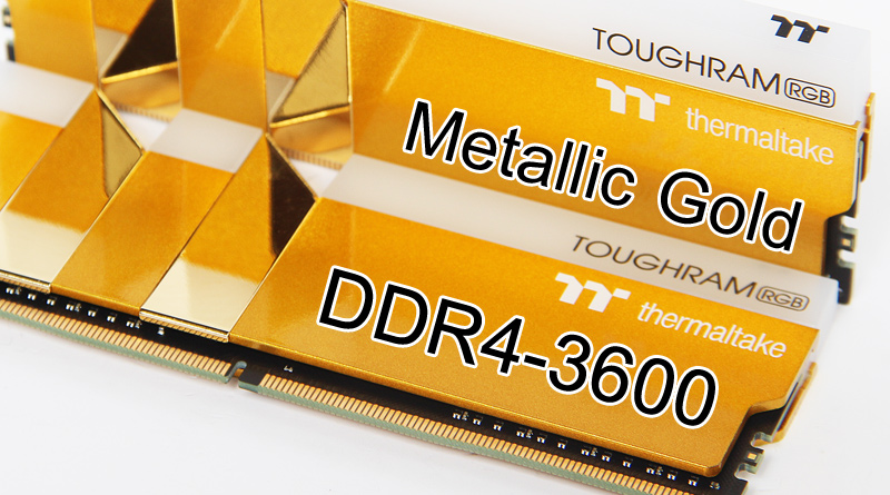 แรมสีทอง ToughRAM RGB DDR4-3600CL18 16GB-Kit Metallic Gold